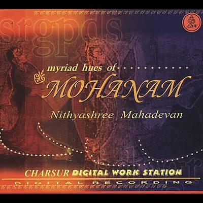 Myriad Hues Of: Mohanam