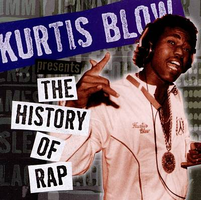 Kurtis Blow Presents the History of Rap, Vol. 2: The Birth of the Rap Record
