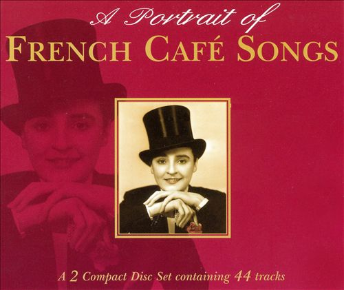Portrait of French Café Songs
