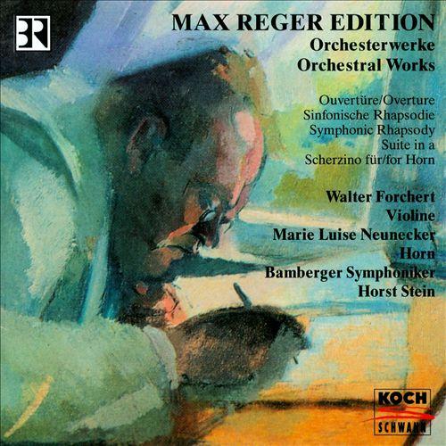 Reger: Orchestral Works