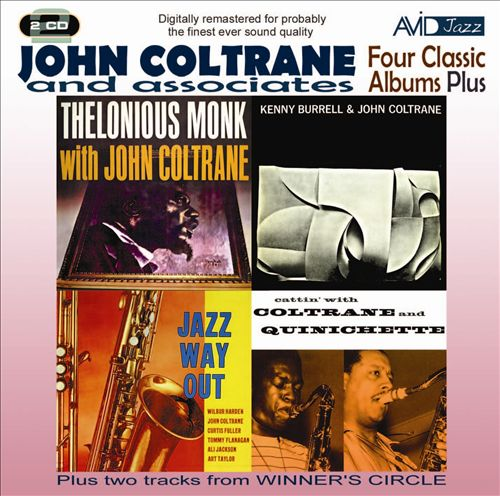 Four Classic Albums Plus: Thelonious Monk with John Coltrane/Cattin' with Coltrane And Quinichette/Jazz Way Out/Kenny Burrell & John Coltrane