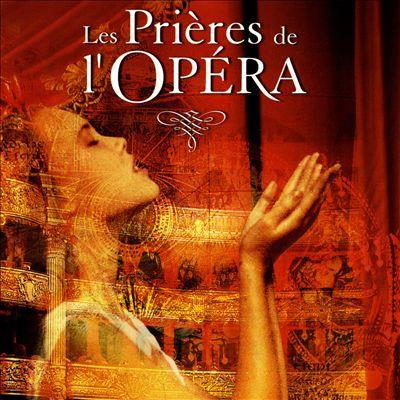 Les Prieres de l'Opera