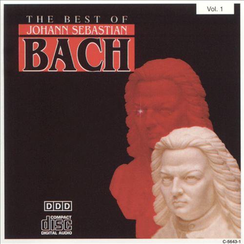The Best of Johann Sebastian Bach, Vol. 1