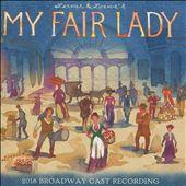 My Fair Lady [2018 Broadway]