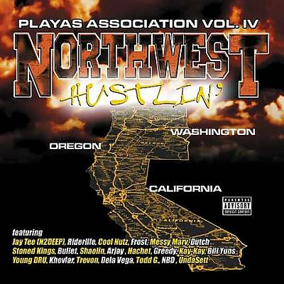 Playas Association, Vol. 4: Northwest Hustlin'