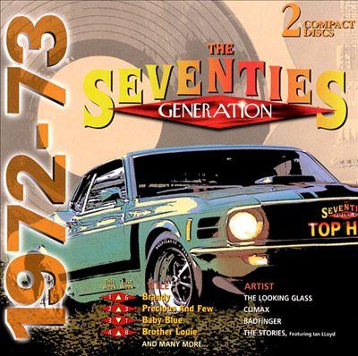 Seventies Generation: 1972-1973