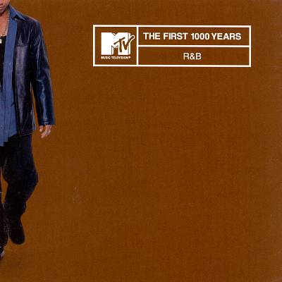 MTV the First 1000 Years: R&B