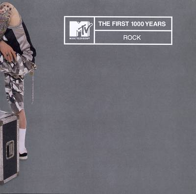 MTV the First 1000 Years: Rock