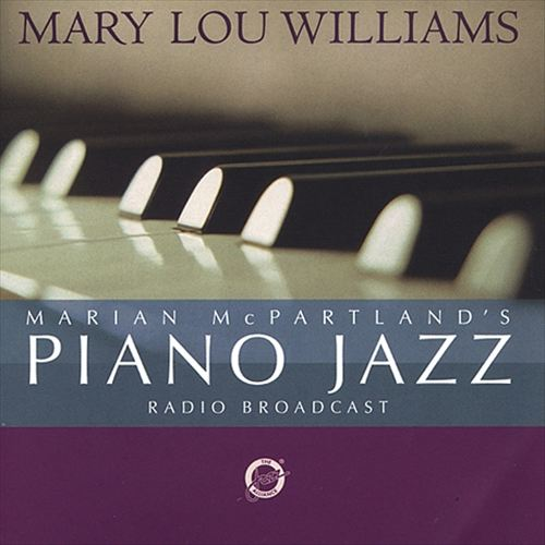 Marian McPartland's Piano Jazz with Guest Mary Lou Williams