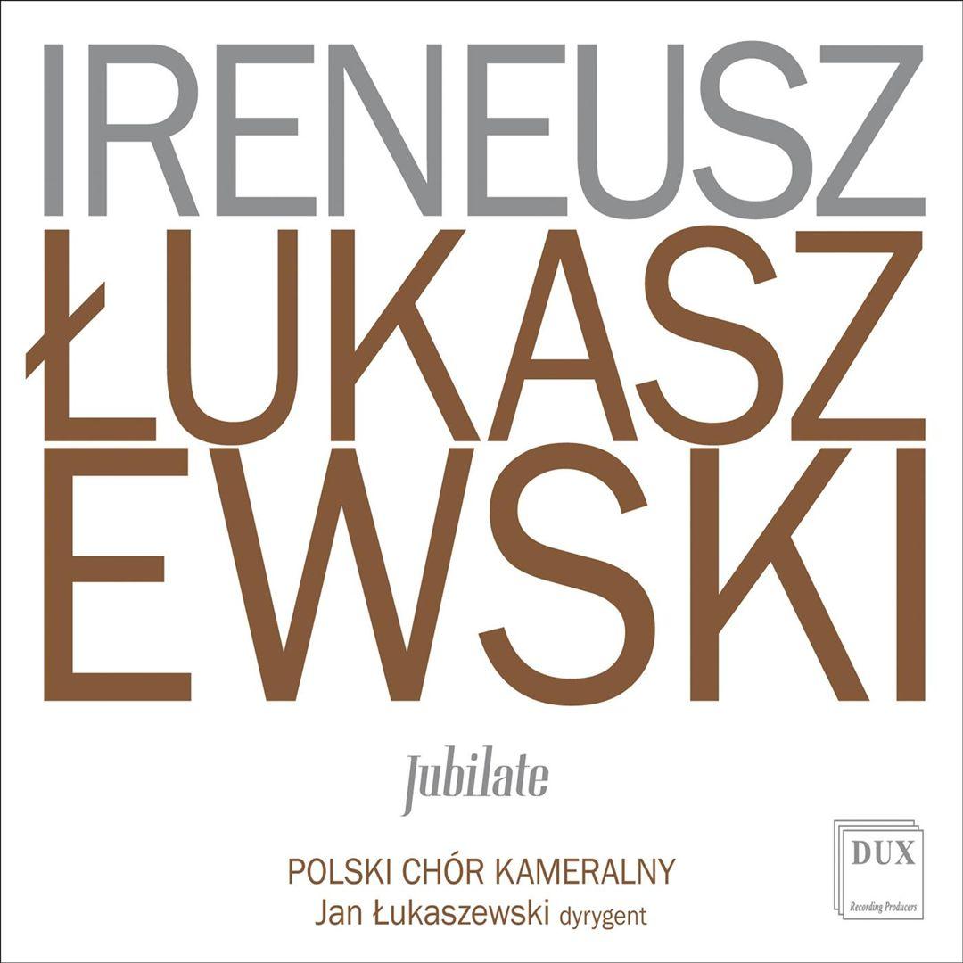 Ireneusz Lukaszewski: Jubilate