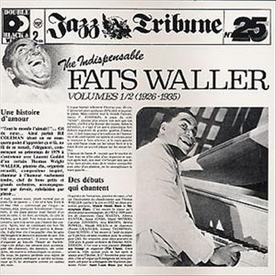 The Indispensable Fats Waller, Vols. 1-2: 1926-1935