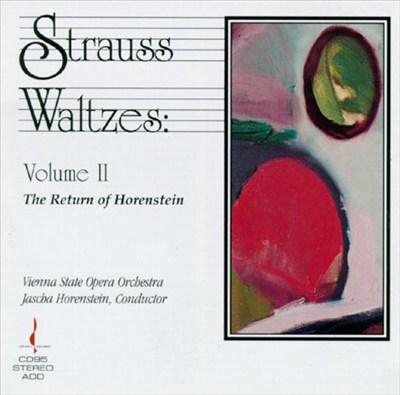 Strauss: Waltzes, Vol. 2: The Return of Horenstein