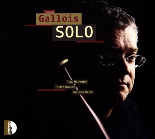 Pascal Gallois: Solo