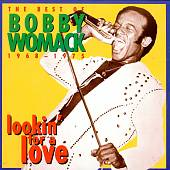 Lookin' for a Love: The Best of Bobby Womack (1968-1975)
