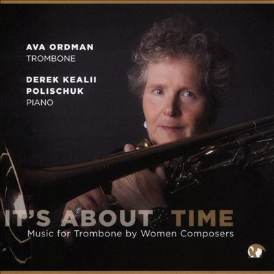 It's About Time: Music for Trombone by Women Composers