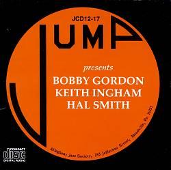 Bobby Gordon/Keith Ingham/Hal Smith Trio