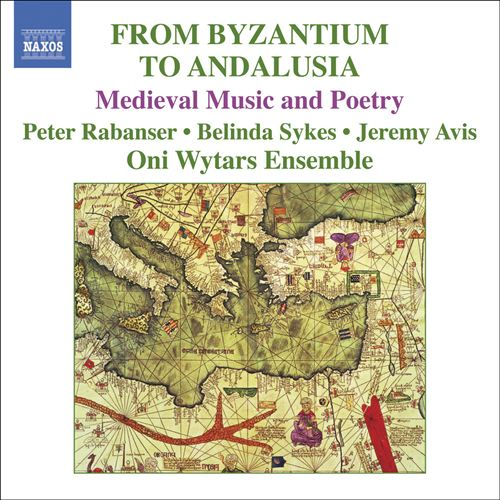From Byzantium to Andalusia: Medieval Music and Poetry