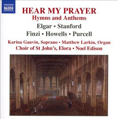 Hear My Prayer: Hymns and Anthems