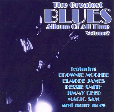 The Greatest Blues Album of All Time, Vol. 2