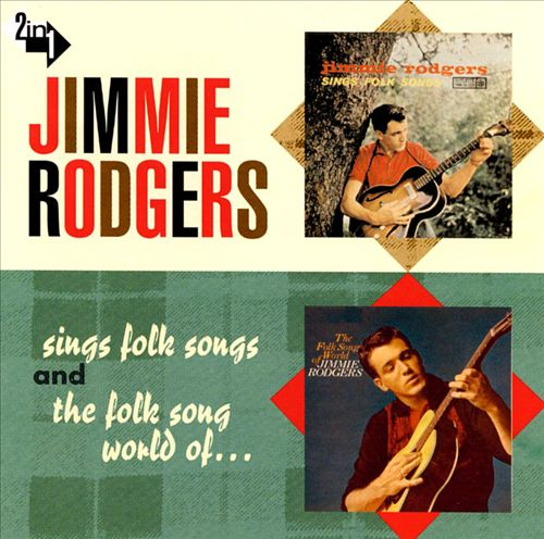 Jimmie Rodgers Sings Folk Songs/The Folk Song World of Jimmie Rodgers