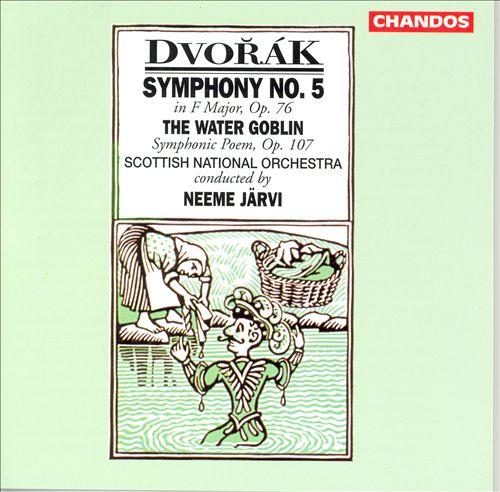 Dvorák: Symphony No. 5; The Water Goblin