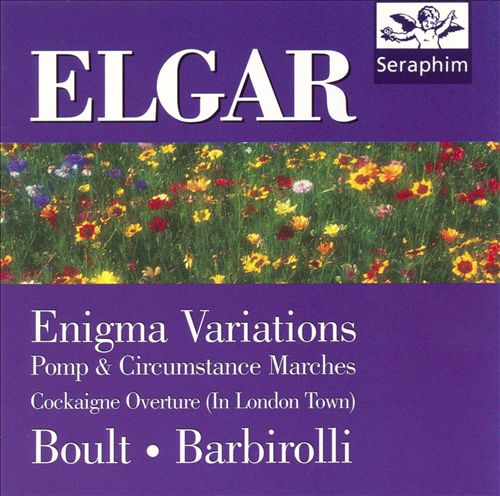 Elgar: Enigma Variations; Pomp and Circumstance Marches; Cockagne Overture