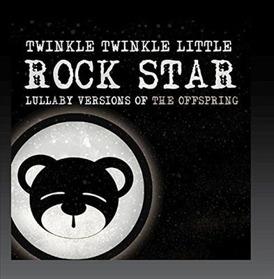 Lullaby Versions of the Offspring