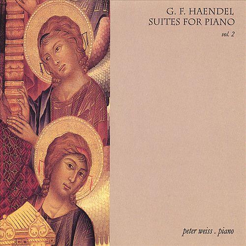 G.F. Haendel: Haendel Piano Suites, Vol. 2