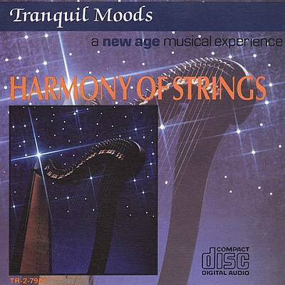 Tranquil Moods: Harmony of Strings