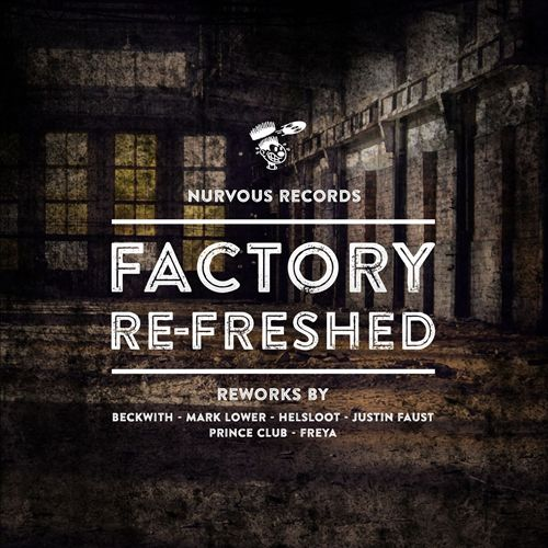 Factory Re-Freshed