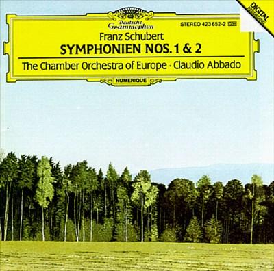 Schubert: Symphonie Nos. 1 & 2