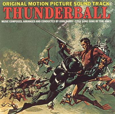 Thunderball [Original Motion Picture Soundtrack]