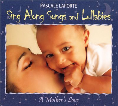 Sing Along Songs and Lullabies