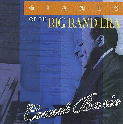 Giants of the Big Band Era: Count Basie [Acrobat]
