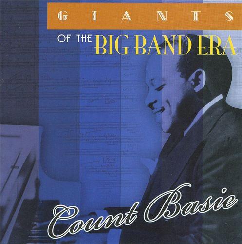 Giants of the Big Band Era: Count Basie [Acrobat]