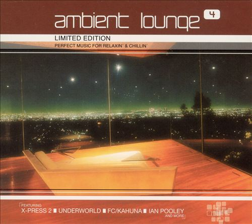 Ambient Lounge, Vol. 4