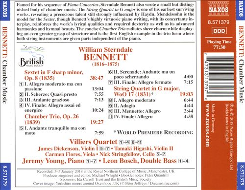 William Sterndale Bennett: Sextet in F sharp minor; Chamber Trio; String Quartet in G