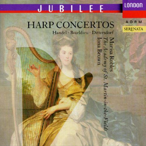 Harp Concertos: Handel, Boieldieu, Dittersdorf