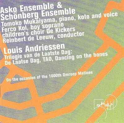 Louis Andriessen: Trilogy of the Last Day