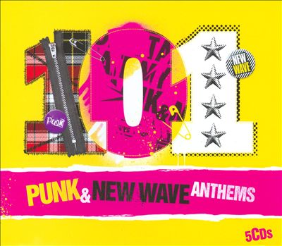 101 Punk & New Wave Anthems