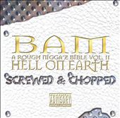 Hell on Earth: Screwed and Chopped