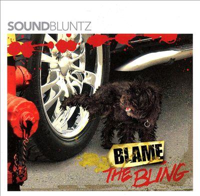 Blame the Bling