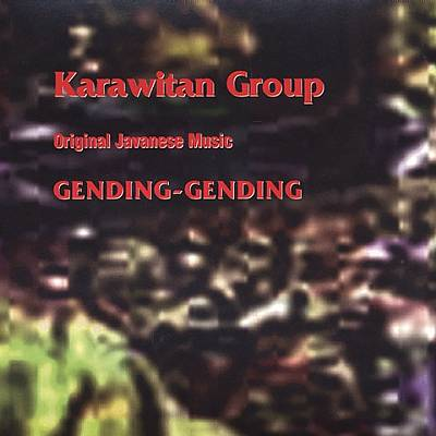 Original Javanese Music: Gending-Gending