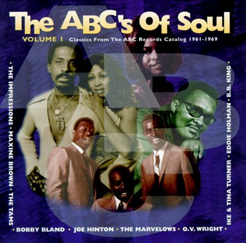 ABC's of Soul, Vol. 1: Classics from the ABC Records Catalog 1961-1969