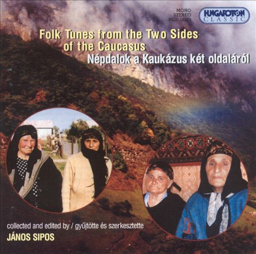 Folk Tunes from the Two Sides of the Caucasus/VA