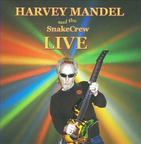 Harvey Mandel and the Snake Crew: Live