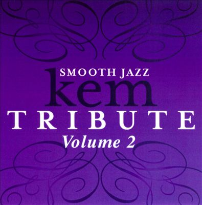 Smooth Jazz Kem Tribute, Vol. 2