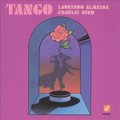 Tango: Laurindo Almeida and Charlie Byrd