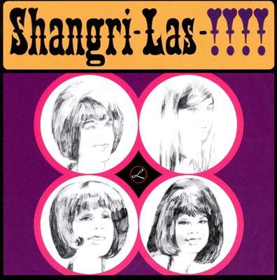 Shangri-Las