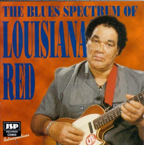 Blues Spectrum of Louisiana Red